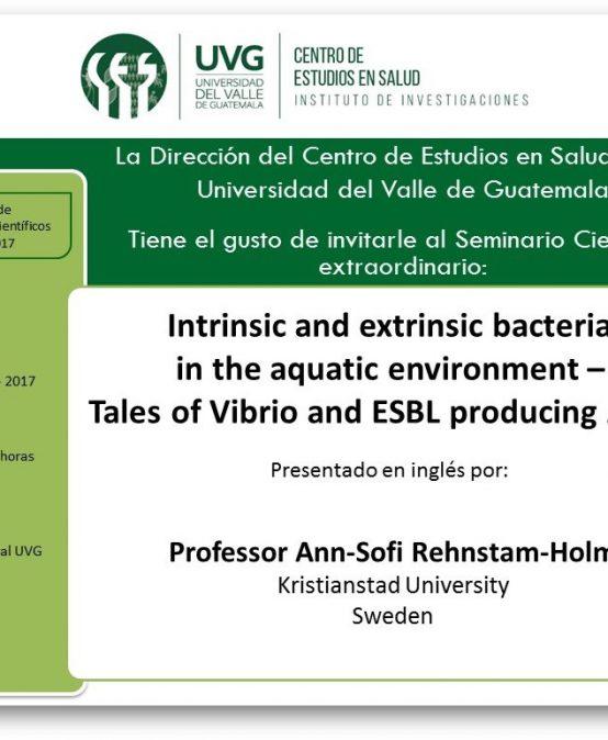 "Seminario Científico ""Intrinsic and extrinsic bacteria in the aquatic environment – Vibrio and ESBL – E. coli"""